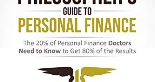 The Physician Philosopher's Guide to Personal Finance